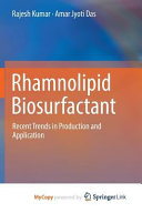 Rhamnolipid Biosurfactant
