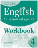 Oxford English: An International Approach: Exam Workbook 4
