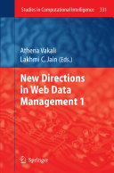 New Directions in Web Data Management 1