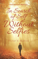 Pdf In Search of Self Without Selfies
