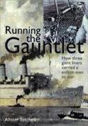 Running the Gauntlet