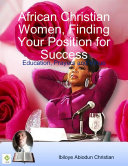 African Christian Women, Finding Your Position for Success: Education, Prayers and Virtue ebook