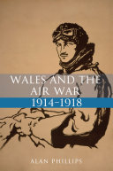 Wales and the Air War 1914 1918