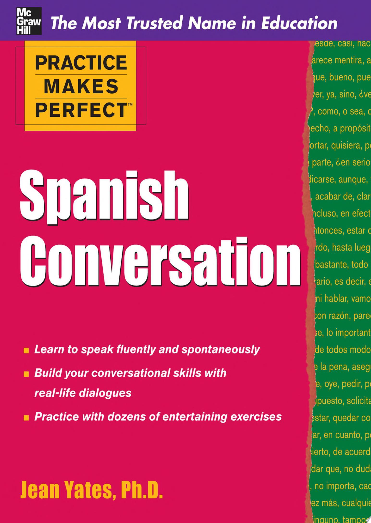 Practice Makes Perfect  Spanish Conversation