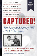 Captured! The Betty and Barney Hill UFO Experience (60th Anniversary Edition) [Pdf/ePub] eBook