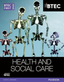 BTEC First Award Health and Social Care Student Book