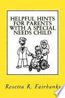 Helpful Hints for Parents with a Special Needs Child