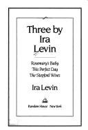 Three by Ira Levin