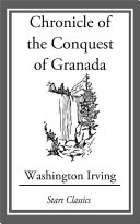 Chronicle of the Conquest of Granada Pdf/ePub eBook