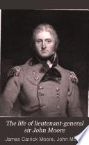 The life of lieutenant-general sir John Moore