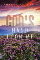 God's Hand upon Me