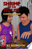 Shrimp of the House  Summer s End