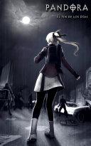 PANDORA El Fin de los Dias Manga Novela Grafica