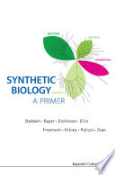 Synthetic Biology        A Primer