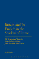 Britain and Its Empire in the Shadow of Rome Pdf/ePub eBook