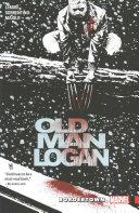 Wolverine  Old Man Logan Vol  2