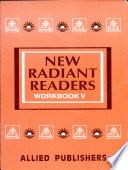 New Radiant Readers Workbook V