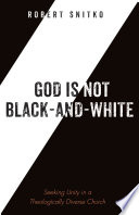 God is Not Black and White Book