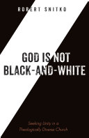 God is Not Black and White