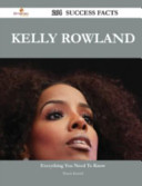 Kelly Rowland 264 Success Facts Everything You Need To Know About Kelly Rowland [Pdf/ePub] eBook
