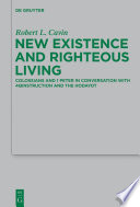 New Existence and Righteous Living