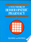 A Text Book of Homoeopathic Pharmacy
