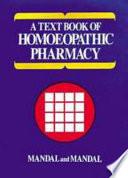 """A Text Book of Homoeopathic Pharmacy"" by Mandal Pratim Partha, B. Mandal"