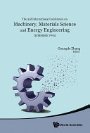 Machinery, Materials Science and Energy Engineering (ICMMSEE 2015) [Pdf/ePub] eBook