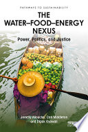 The Water   Food   Energy Nexus
