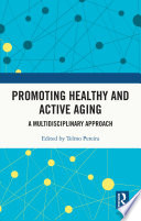 Promoting Healthy and Active Ageing