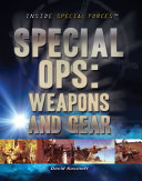 Special Ops  Weapons and Gear