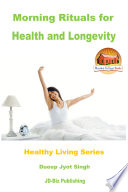 Morning Rituals for Health and Longevity