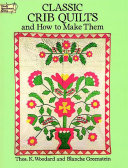 Classic Crib Quilts and How to Make Them