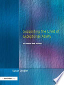 Supporting the Child of Exceptional Ability at Home and School  Third Edition Book