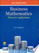 Business Mathematics : Theory & Applications
