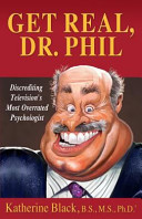 Get Real, Dr. Phil