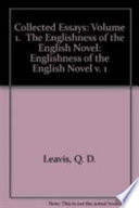 collected essays volume the englishness of the english novel  collected essays volume 1 the englishness of the english novel
