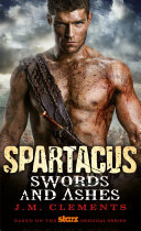 Spartacus: Swords and Ashes [Pdf/ePub] eBook