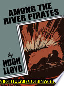 Among the River Pirates