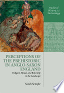 Perceptions Of The Prehistoric In Anglo Saxon England