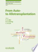From Auto  to Allotransplantation