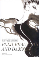 Bold  Beautiful and Damned