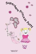 Superhero Princess Potty Book