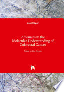 Advances In The Molecular Understanding Of Colorectal Cancer Book PDF
