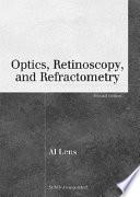 Optics  Retinoscopy  and Refractometry