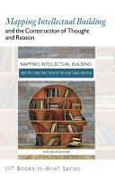 Books-in-Brief: Mapping Intellectual Building and the Construction of Thought and Reason Pdf/ePub eBook