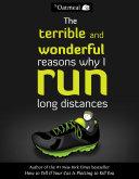 The Terrible and Wonderful Reasons Why I Run Long Distances Pdf/ePub eBook