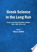 Greek Science in the Long Run Book