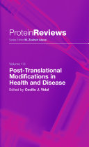 Post Translational Modifications in Health and Disease