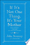 If It S Not One Thing It S Your Mother Book PDF